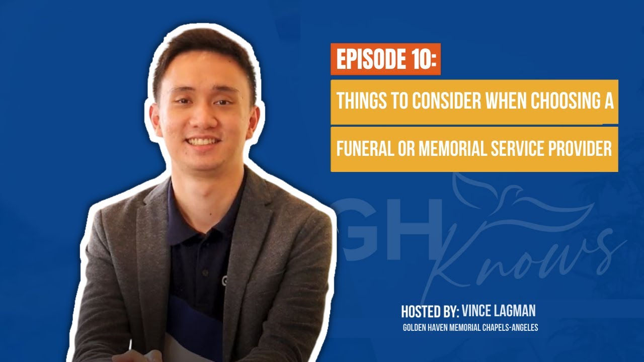 GH Knows Ep 10: Things to Consider when Choosing a Funeral or Memorial Service Provider.